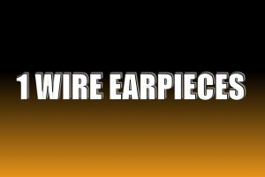 1 Wire Earpieces