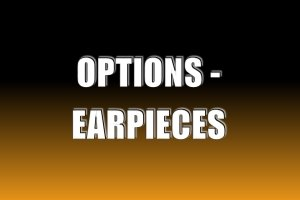 Options - Earpieces