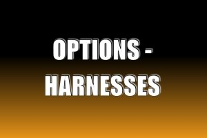 Options - Harnesses