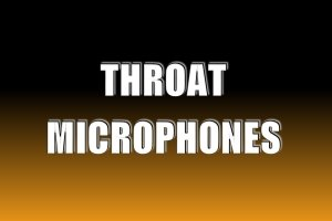 Throat Microphones