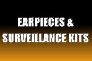 Earpieces & Surveillance Kits